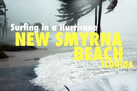 Surfing in a Hurricane New Smyrna Beach Florida