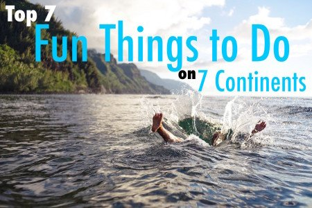 7 fun things to do on 7 continents