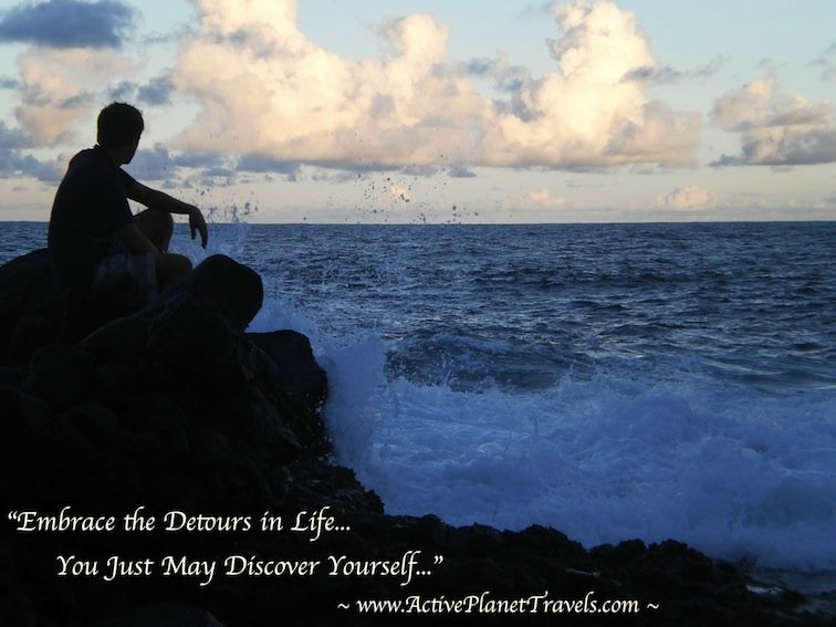 Embrace the detours in life, you just may discover yourself.