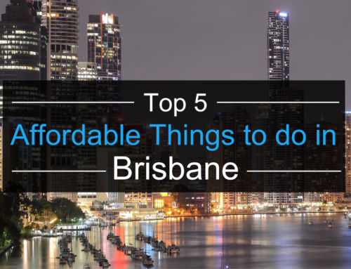 Top 5 Affordable Things to do in Brisbane
